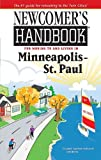 Newcomer's Handbook for Moving to and Living in Minneapolis-St. Paul, Elizabeth Caperton-Halvorson, 0912301678