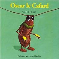 Oscar le Cafard par Antoon Krings