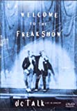 : DC Talk: Welcome to the Freak Show