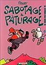 Le Génie des alpages, tome 11 : Sabotage et pâturage par F'Murr