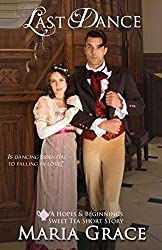 Last Dance: A Pride and Prejudice Continuation; A Sweet Tea Short Story