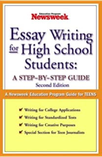Amazoncom Essay Writing For High School Students A Stepbystep  Essay Writing For High School Students A Stepbystep Guide