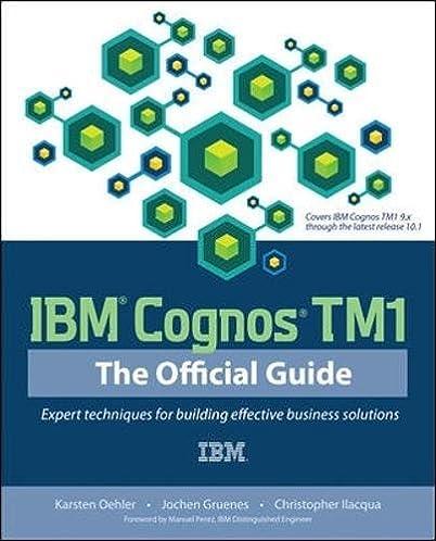 ibm cognos tm1 the official guide 9780071765695 computer science rh amazon com ibm cognos tm1 the official guide download ibm cognos tm1 the official guide