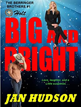 Big and Bright (The Berringer Brothers Book 1) by [Hudson, Jan]