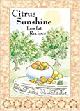 Citrus Sunshine, Sherri Eldridge, 1886862265