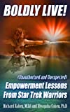 img - for Boldly Live! Empowerment Lessons from Star Trek (Trek Factor Book 2) book / textbook / text book