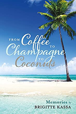 From Coffee to Champagne to Coconuts