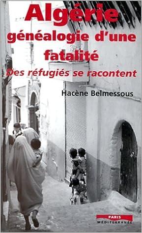 En ligne téléchargement Algérie, généalogie d'une fatalité pdf ebook