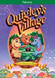 Quigley's Village: The Wacky Watermelon Break-in
