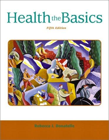 Health: The Basics (5th Edition)