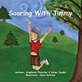 img - for Soaring with Jimmy by Karen Jacobs (2016-01-20) book / textbook / text book