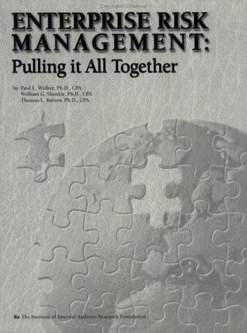 Enterprise Risk Management: Pulling it All Together