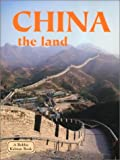 China - The Land, Bobbie Kalman, 0778797465