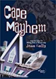Cape Mayhem, Jane Kelly, 0937548413
