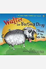 Walter the Farting Dog: Trouble At the Yard Sale Paperback