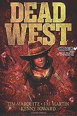 Dead West: Omnibus One Paperback