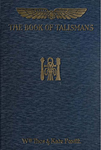 The Book of Talismans, Amulets and Zodiacal Gems (Illustrated)