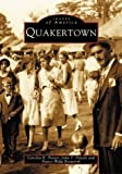 Quakertown, Alive Quakertown and Carolyn E. Potser, 0738510998