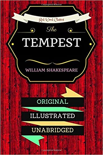 The Tempest: By William Shakespeare - Illustrated