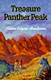 The Treasure of Panther Peak, Aileen Kilgore Henderson, 1571316191