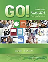 GO! with Microsoft Access 2016 Comprehensive Front Cover