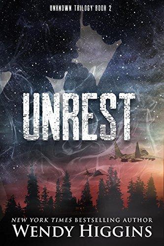 Unrest (Unknown Trilogy Book 2) by [Higgins, Wendy]