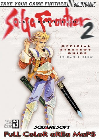SaGa Frontier 2 Official Strategy Guide Frontier Guide