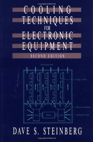 Cooling Techniques for Electronic Equipment, 2nd Edition