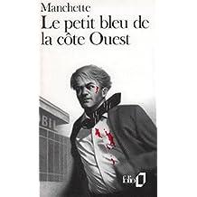 PETIT BLEU DE LA CÔTE OUEST TROIS HOMMES À ABATTRE