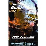 JOUR J MOINS 10  (JAMES BOND 007)