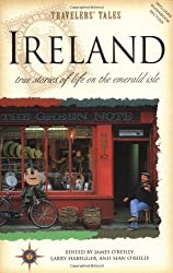 Ireland: True Stories of Life on the Emerald Isle (Travelers' Tales Guides)