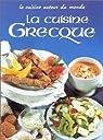La Cuisine grecque par Wenzler