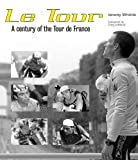 Le Tour, Duncan Steer and Jeremy Whittle, 0760316716