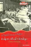 Bedpans, Blood and Bandages, John Townsend, 1410913341