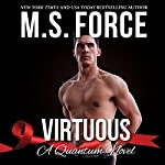 Virtuous: Quantum Series, Book 1   M.S. Force
