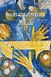 Raging with Compassion, John Swinton, 080282997X