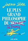 Le plus grand philosophe de France par Sfar