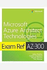 Exam Ref AZ-300 Microsoft Azure Architect Technologies (English Edition) eBook Kindle