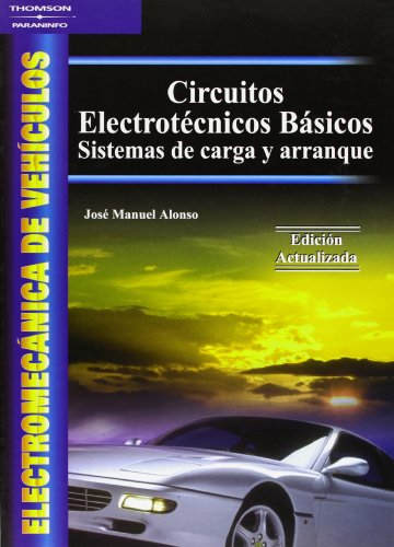 Descargar Libro Electromecánica De Vehículos. Circuitos Electrotécnicos Básicos Jose Manuel Alonso Perez