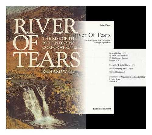 river-of-tears-the-rise-of-the-rio-tinto-zinc-mining-corporation