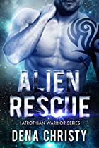 ALIEN RESCUE (LATROTHIAN WARRIOR SERIES BOOK 2)