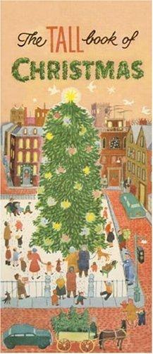 The Tall Book of Christmas (Of Christmas Tall The Book)