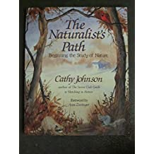 The Naturalist's Path: Beginning the Study of Nature