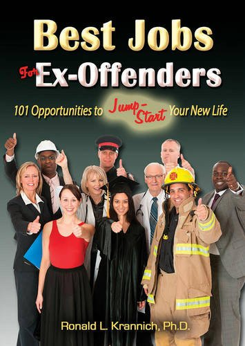 Read Online Best Jobs for Ex-Offenders: 101 Opportunities to Jump-Start Your New Life ebook