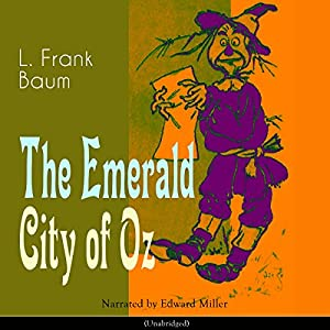 The Emerald City of Oz (The Oz Books 6) Audiobook