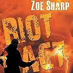 Riot Act: Charlie Fox, Book 2 | Zoe Sharp