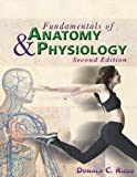Bundle: Fundamentals of Anatomy and Physiology Text and Study Guide : Fundamentals of Anatomy and Physiology Text and Study Guide, Rizzo and Rizzo, Donald C., 1418004553