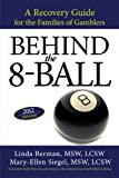 Product review for Behind the 8-Ball: A Recovery Guide for the Families of Gamblers