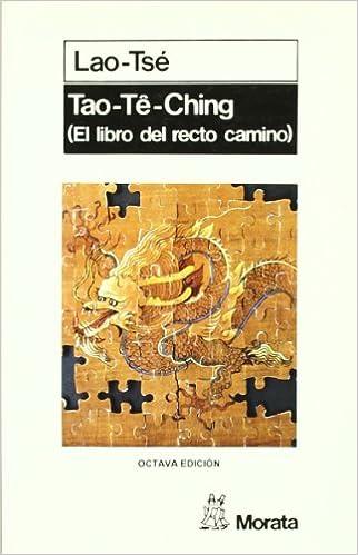 Tao te ching: (El libro del recto camino): Amazon.es: Lao, Tse: Libros