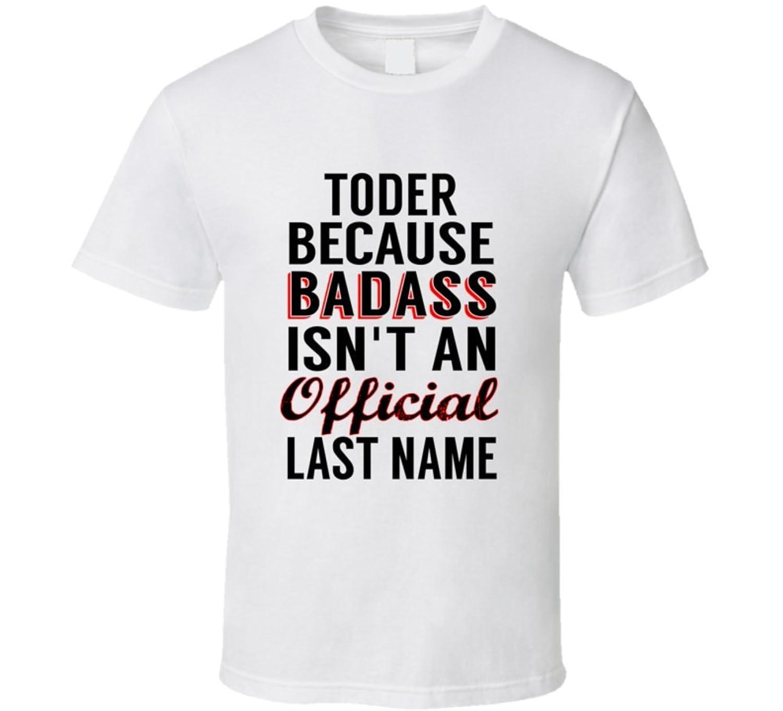 Hossfeld Because Badass Isnt An Official Name T Shirt